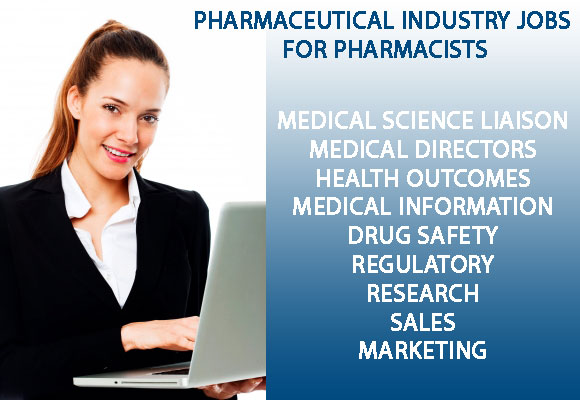 Pharmaceutical Industry Jobs for Pharmacists